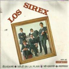 Discos de vinilo: LOS SIREX EP VERGARA 1966 OLVIDAME/ SOLO EN LA PLAYA/ YO GRITO/ REPRISE GARAGE BEAT . Lote 48120323