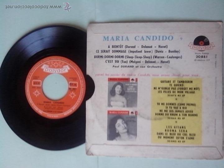 Discos de vinilo: MARIA CANDIDO.A BIENTOT.CE SERRAIT DOMMAGE.DORMI-DORMI.C´EST TOI(TUA). POLYDOR 20881. EDIC. FRANCESA - Foto 2 - 48127334