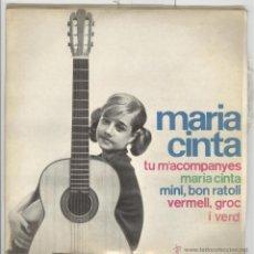 Discos de vinilo: MARIA CINTA. TU M'ACOMPANYES EDIGSA 1964 EP. Lote 48129581