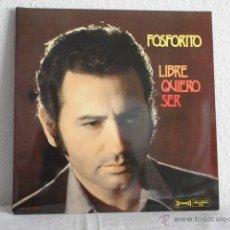 Discos de vinilo: FOSFORITO-LP DOBLE- LIBRE QUIERO SER . Lote 48129846