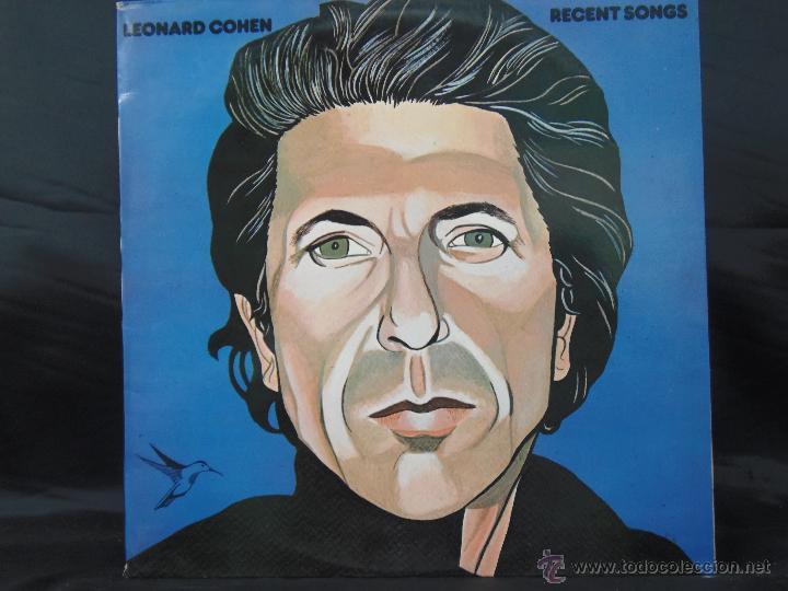 LEONARD COHEN RECENT SONGS EDICION ESPAÑOLA 1979 (Música - Discos - LP Vinilo - Cantautores Extranjeros)
