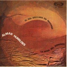 Discos de vinilo: ALMAS HUMILDES, SG, EL SOL BRILLARÁ EN INVIERNO (SUN IS GONNA SHINE ON WINTER) + 1, AÑO 1969. Lote 48139163