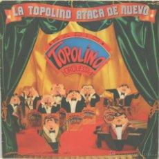 Discos de vinilo - RADIO TOPOLINO ORQUESTA la topolino ataca de nuevo LP CFE 1982 - 48150452
