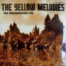 Discos de vinilo: THE YELLOW MELODIES- THE CHAMPIONSHIP CUP (10 PULGADAS) . POWER POP COOPER FLECHAZOS MOD. Lote 48153050