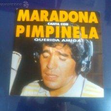Discos de vinilo: MARADONA Y PIMPINELA - QUERIDA AMIGA -COMO A ESTRENO- PROMO 1992. Lote 48154977