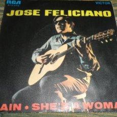 Discos de vinilo: JOSE FELICIANO - RAIN/SHE´S A WOMAN SINGLE - ORIGINAL ESPAÑOL - RCA RECORDS 1970 - MONO -. Lote 54243714