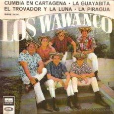 Discos de vinilo: EP LOS WAWANCO - CUMBIA EN CARTAGENA - LA GUAYABITA - EL TROVADOR Y LA LUNA - EDITADO EN ESPAÑA. Lote 48159372