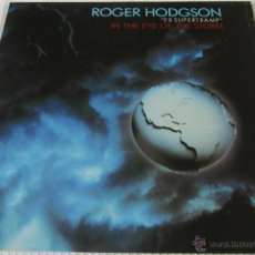 Dischi in vinile: ROGER HODGSON ( SUPERTRAMP ) - IN THE EYE OF THE STORM - LP - AM 1985 SPAIN - LETRAS. Lote 72321550