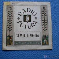 Discos de vinilo: RADIO FUTURA SEMILLA NEGRA SINGLE 1984 PDELUXE. Lote 48196261
