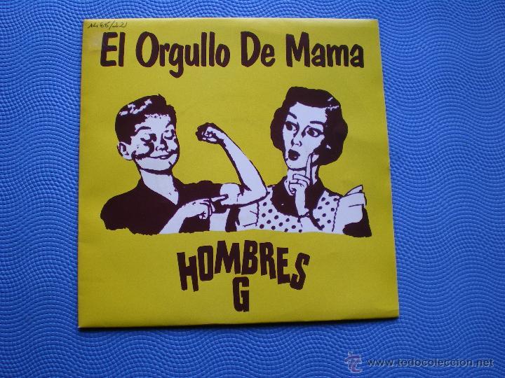 HOMBRES G EL ORGULLO DE MAMA SINGLE 1992 PDELUXE (Música - Discos - Singles Vinilo - Grupos Españoles de los 90 a la actualidad)