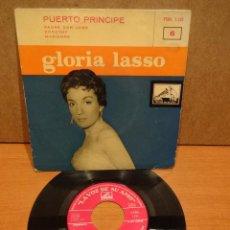 Discos de vinilo: GLORIA LASSO. PUERTO PRINCIPE. EP / LA VOZ DE SU AMO - 1958. BUENA CALIDAD. ***/***. Lote 48209715
