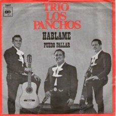 Discos de vinilo: LOS PANCHOS - SINGLE VINILO 7'' - HÁBLAME + PUEDO FALLAR - EDITADO HOLANDA - 1968 + REGALO CD SINGLE. Lote 48221653