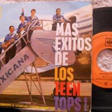 Disques de vinyle: LOS TEEN TOPS-EP ¿QUE DIJE? +3 1963. Lote 48221750