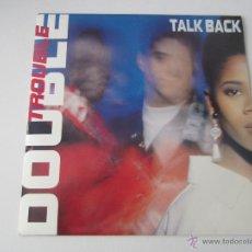 Discos de vinilo: DOUBLE TROUBLE - TALK BACK (2 VERSIONES) 1990 UK SINGLE. Lote 48224973