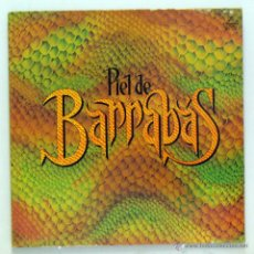 Discos de vinilo: BARRABÁS - 'PIEL DE BARRABÁS' (LP VINILO. CARPETA ABIERTA. ORIGINAL 1981). Lote 48276845