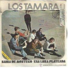 Dischi in vinile: LOS TAMARA SG ZAFIRO 1971 BAHIA DE MONTEGO/ ESA LUNA PLATEADA PROMO. Lote 48278320