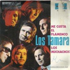 Dischi in vinile: LOS TAMARA SG MARFER 1972 ME GUSTA EL FLAMENCO/ LOS MUCHACHOS PROMO . Lote 48279142