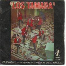 Discos de vinilo: LOS TAMARA EP ZAFIRO 1964 ET POURTANT/ SE BURLO DE MI/ SAPORE DI SALE/ YO. Lote 48279536