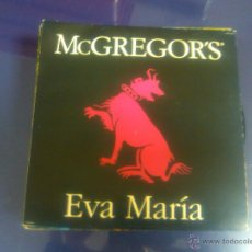 Disques de vinyle: MCGREGOR'S - EVA MARIA + CHICO NEPHILIM -COMO A ESTRENO-. Lote 48285770