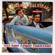 Discos de vinilo: HERMANOS CALATRAVA.EP VERGARA.1968.. Lote 48294680