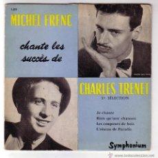 Discos de vinilo: MICHEL FRENC CANAT A CHARLES TRENET EP SELLO SYMPHONIUM EDITADO EN FRANCIA.AÑOS 50. Lote 48295219