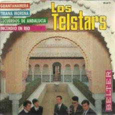 Discos de vinilo: LOS TELSTARS EP BELTER 1967 GUANTANAMERA/ RECUERDOS DE ANDALUCIA/ INCENDIO EN RIO/ TRIANA MORENA . Lote 48295676