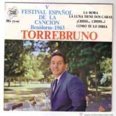 Discos de vinilo: TORREBRUNO.V FESTIVAL DE LA CANCIÓN.BENIDORM.1963.EP CGD.. Lote 48296312
