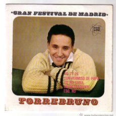 Discos de vinilo: TORREBRUNO.GRAN FESTIVAL DE MADRID.1963. Lote 48296389