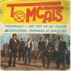Discos de vinilo: THE TOMCATS EP PHILIPS 1965 YESTERDAY (BEATLES COVER)/ GET OFF MY CLOUD/ SATISFACTION (STONES COVER). Lote 48297936