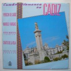 Discos de vinilo: CUMBRE FLAMENCA EN CÁDIZ.LP HISPAVOX.1988. Lote 48304235