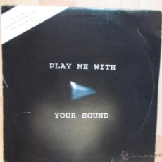 Discos de vinilo: CHUS & CEBALLOS - PLAY ME WITH YOUR SOUND. Lote 48316346