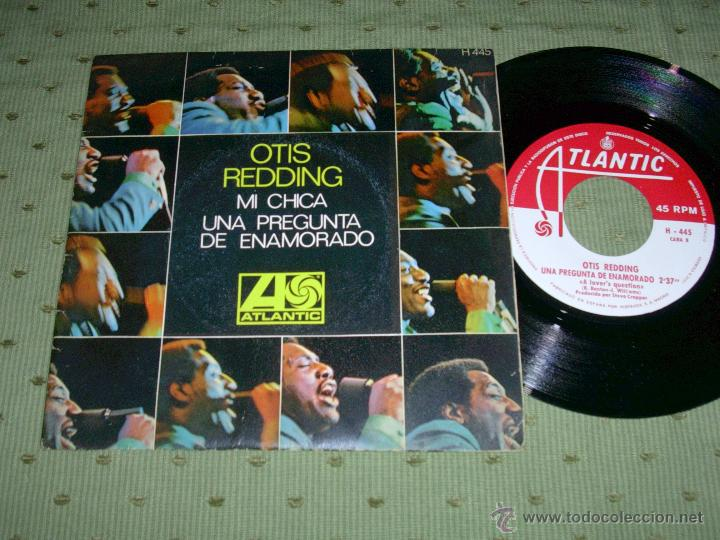 OTIS REDDING MI CHICA 1969 SINGLE (Música - Discos - Singles Vinilo - Jazz, Jazz-Rock, Blues y R&B)