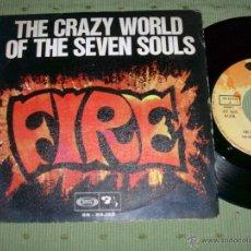 Discos de vinilo: THE CRAZY WORLD OF THE ARHUR BROWN BY SEVEN SOULS FIRE SPAIN 1968 SINGLE. Lote 155799680