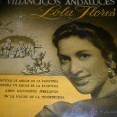 Discos de vinilo: LOLA FLORES - VILLANCICOS ANDALUCES - EP 1958. Lote 48319801