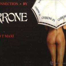 Discos de vinilo: MAXI SINGLE CERRONE : FREAK CONNECTION . Lote 48323032