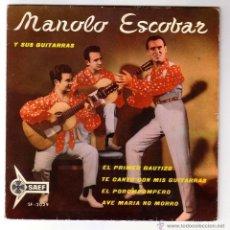 Discos de vinilo: MANOLO ESCOBAR.EP SAEF.1960. Lote 48323564