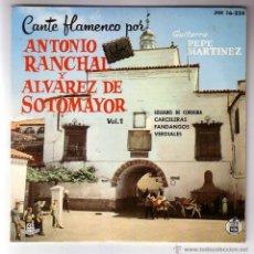 Discos de vinilo: ANTONIO RANCHAL Y ALVARES DE SOTOMAYOR.CANTE FLAMENCO VOL.1.EP HISPAVOX.1961. Lote 48324314