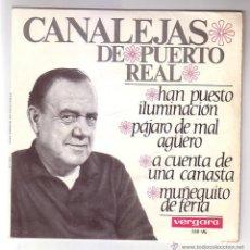 Discos de vinilo: CANALEJAS DE PUERTO REAL.EP VERGARA.1966. Lote 48324811