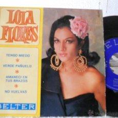 Disques de vinyle: LOLA FLORES-EP TENGO MIEDO +3-1967. Lote 48340368