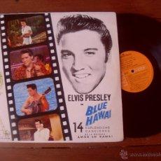 Discos de vinilo: ELVIS PRESLEY ORIGINAL SOUNDTRACK BLUE HAWAI MADE IN SPAIN 1973. Lote 48343770
