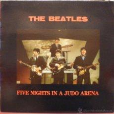 Discos de vinilo: THE BEATLES - FIVE NIGHTS IN A JUDO ARENA. Lote 48355498