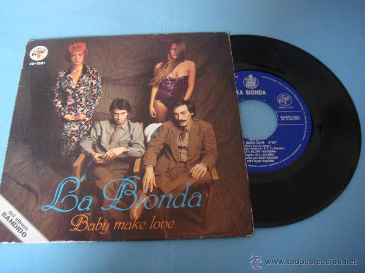 VINILO. EP. LA BIONDA. BABY MAKE LOVE. WELCOME HOME. SINGLE. DEL ALBUM BANDIDO. 1979 (Música - Discos de Vinilo - EPs - Pop - Rock Extranjero de los 70)