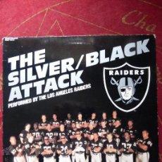Discos de vinilo: THE SILVER / BLACK ATTACK . PERFORMED BY THE LOS ANGELES RAIDERS - LP BUEN ESTADO. Lote 114747504