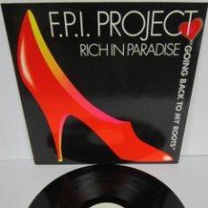 Discos de vinilo: F.P.I. PROJECT FPI - RICH IN PARADISE + 2 - MAXI SINGLE - ZYX 1989 GERMANY - NUEVO / MINT. Lote 48382687