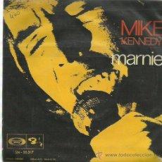 Discos de vinilo: MIKE KENNEDY SINGLE SELLO MOVIE PLAY AÑO 1969. Lote 48386659