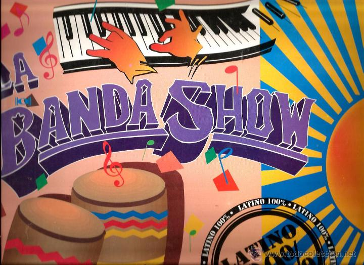 LP LA BANDA SHOW : LATINO 100% (Música - Discos - LP Vinilo - Grupos y Solistas de latinoamérica)