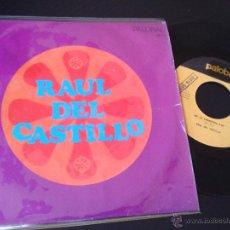 Discos de vinilo: RAUL DEL CASTILLO - LA MEDIA NARANJA / EN LA CARRETERA - SPAIN 1968 - PALOBAL PH-6. Lote 48397371