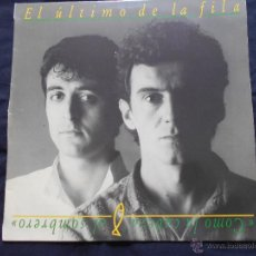 Discos de vinilo: LP EL ULTIMO DE LA FILA // COMO LA CABEZA AL SOMBRERO. Lote 48401962