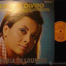 Discos de vinilo: MARIA DE LOURDES*CRUZ DE OLVIDO*LP RCA 1974*ORIGINAL MEXICANO*. Lote 48402040