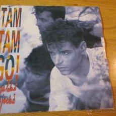 Discos de vinilo: TAM TAM GO! ESPALDAS MOJADAS.. Lote 48420641